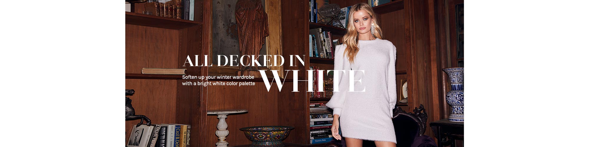 All Decked In White. Soften up your winter wardrobe with a bright white color palette. Shop the edit.