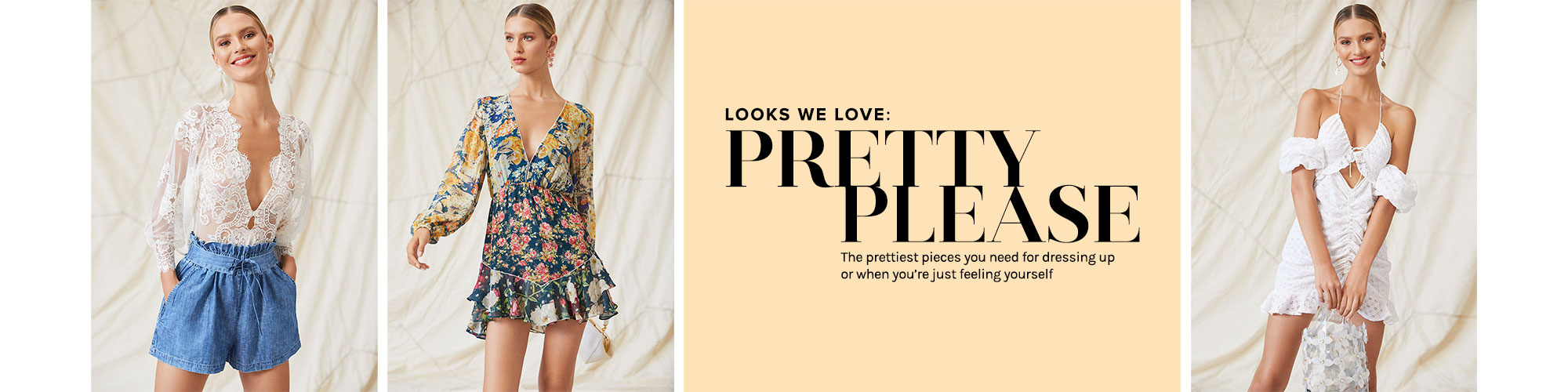 Looks We Love: Pretty Please. The prettiest pieces you need for dressing up or when you\u2019re just feeling yourself.
