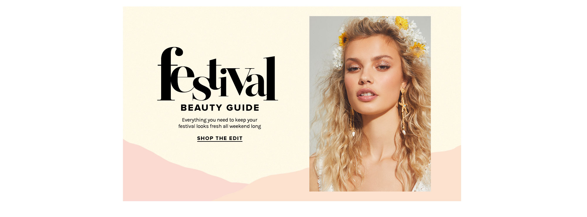 Festival Beauty Guide