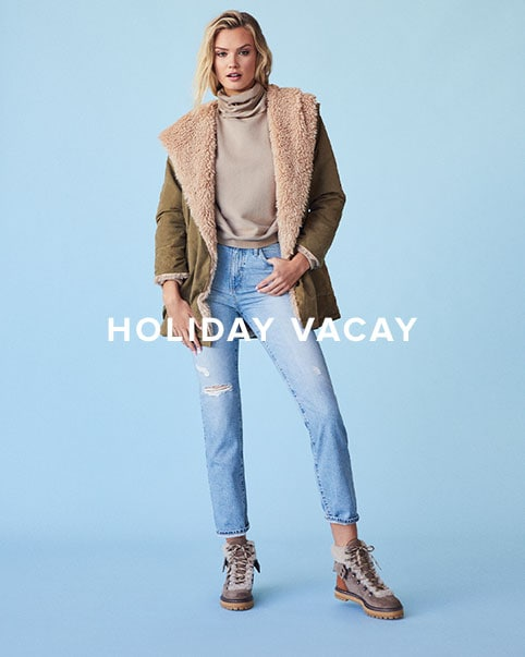 Holiday Vacay. Whether you're headed for the hills or beach bound, we have all of your vacation looks covered. Shop The Edit