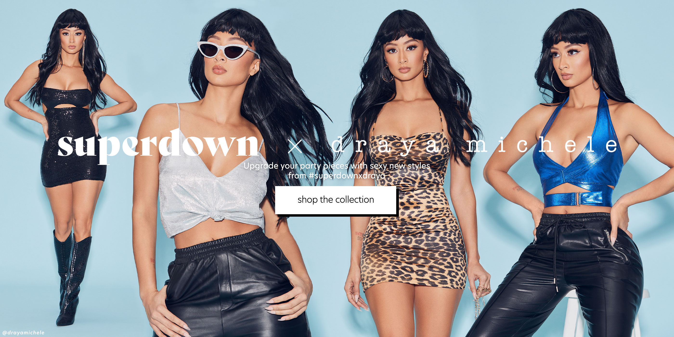 superdown x draya michele. Upgrade your party pieces with sexy new styles from #superdownxdraya. Shop the Collection.