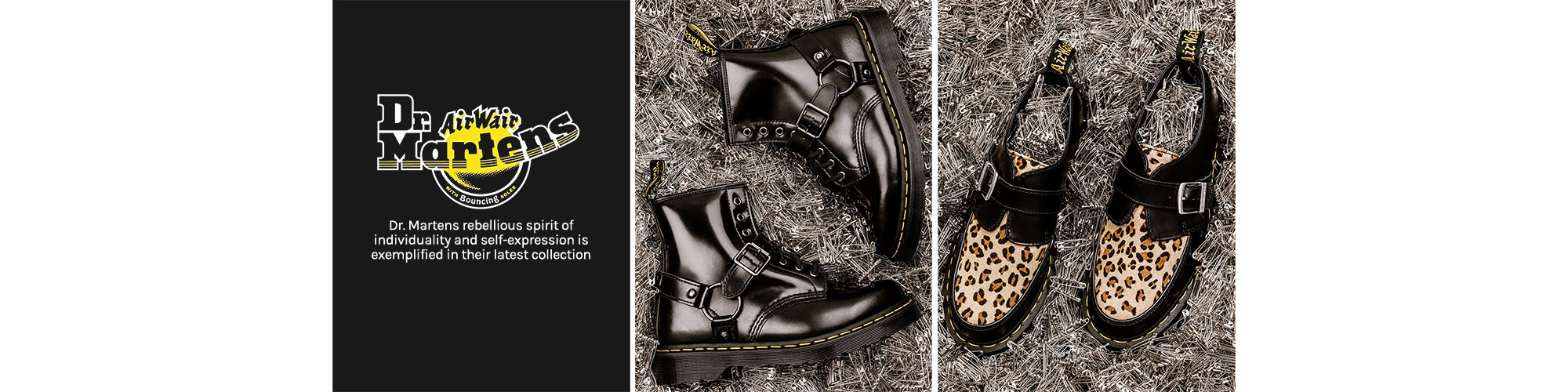 Dr. Martens. Dr. Martens rebellious spirit of individuality and self-expression is exemplified in their latest collection.