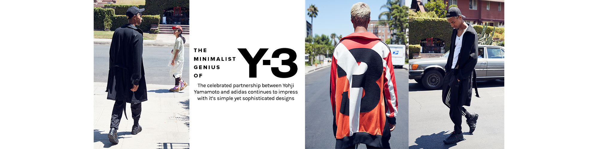 The Minimalist Genius of Y-3. The celebrated partnership between Yohji Yamamoto and adidas continues to impress with it\u2019s simple yet sophisticated designs. Shohp Y-3