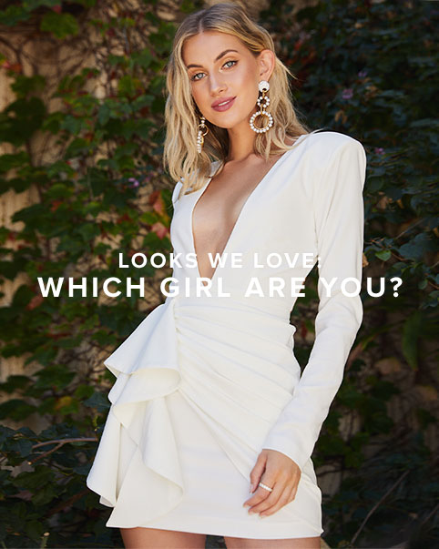 Looks We Love: Which Girl Are You? Feminine, sexy, trendy, or boho - we\u2019ve got the outfits to match your mood. Shop The Edit