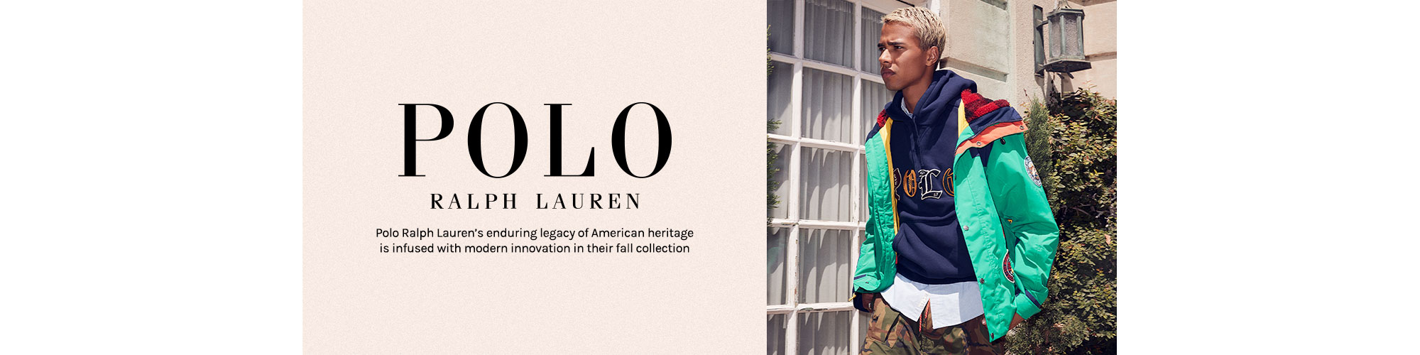 Polo Ralph Lauren. Polo Ralph Lauren\u2019s enduring legacy of American heritage is infused with modern innovation in their fall collection. Shop Polo Ralph Lauren