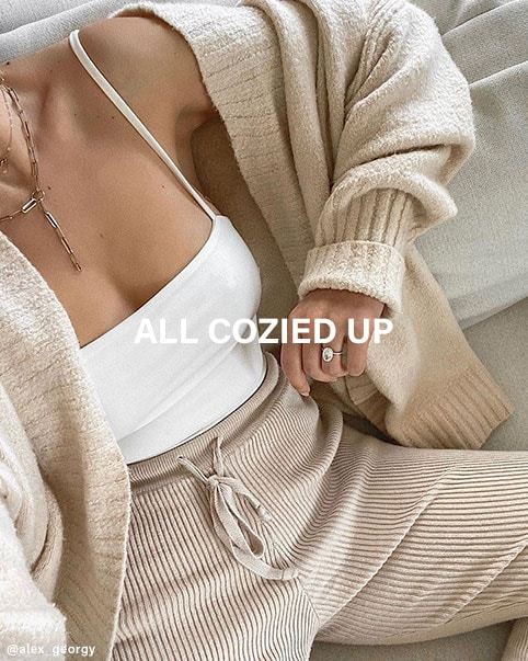 ALL COZIED UP. SHOP THE EDIT