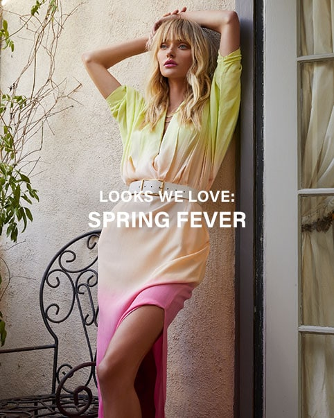 Looks We Love: Spring Fever. Spring staples that will have you dreaming of the season, from slip dresses to tie dye to cool blue hues. Shop the edit.