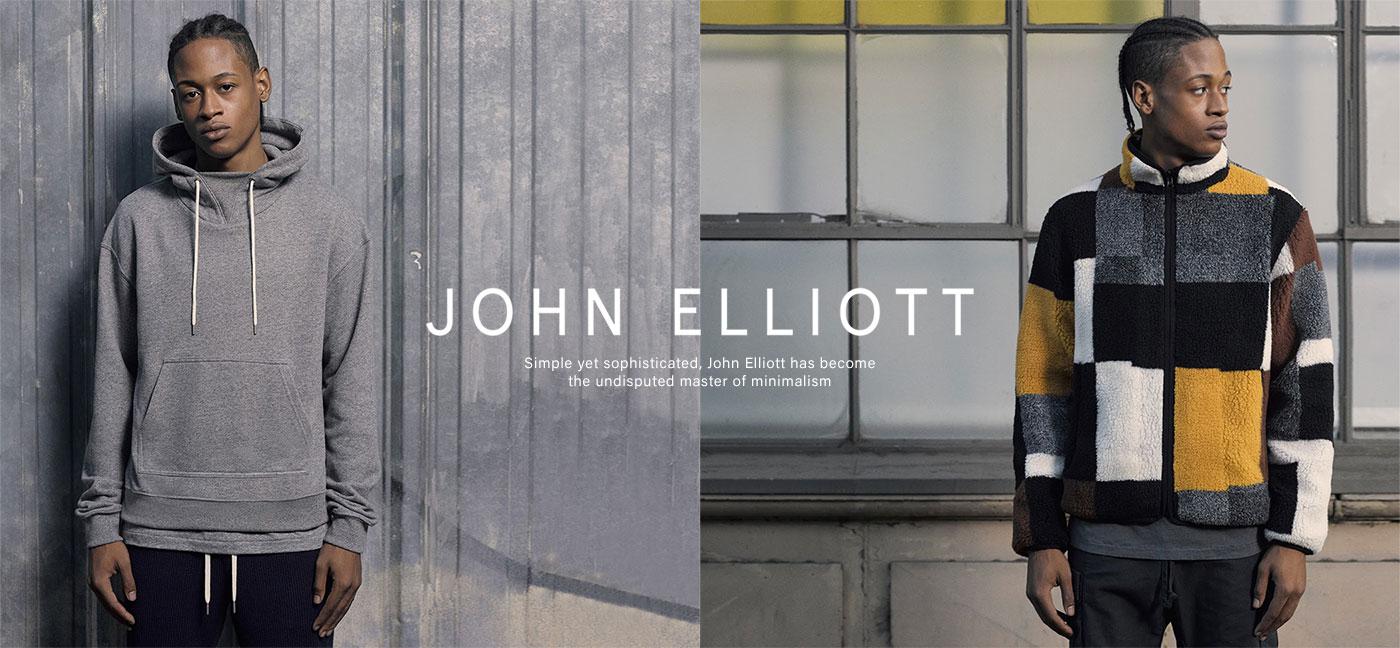 John Elliott. Simple yet sophisticated, John Elliott has become an undisputed master of minimalism. Shop now.