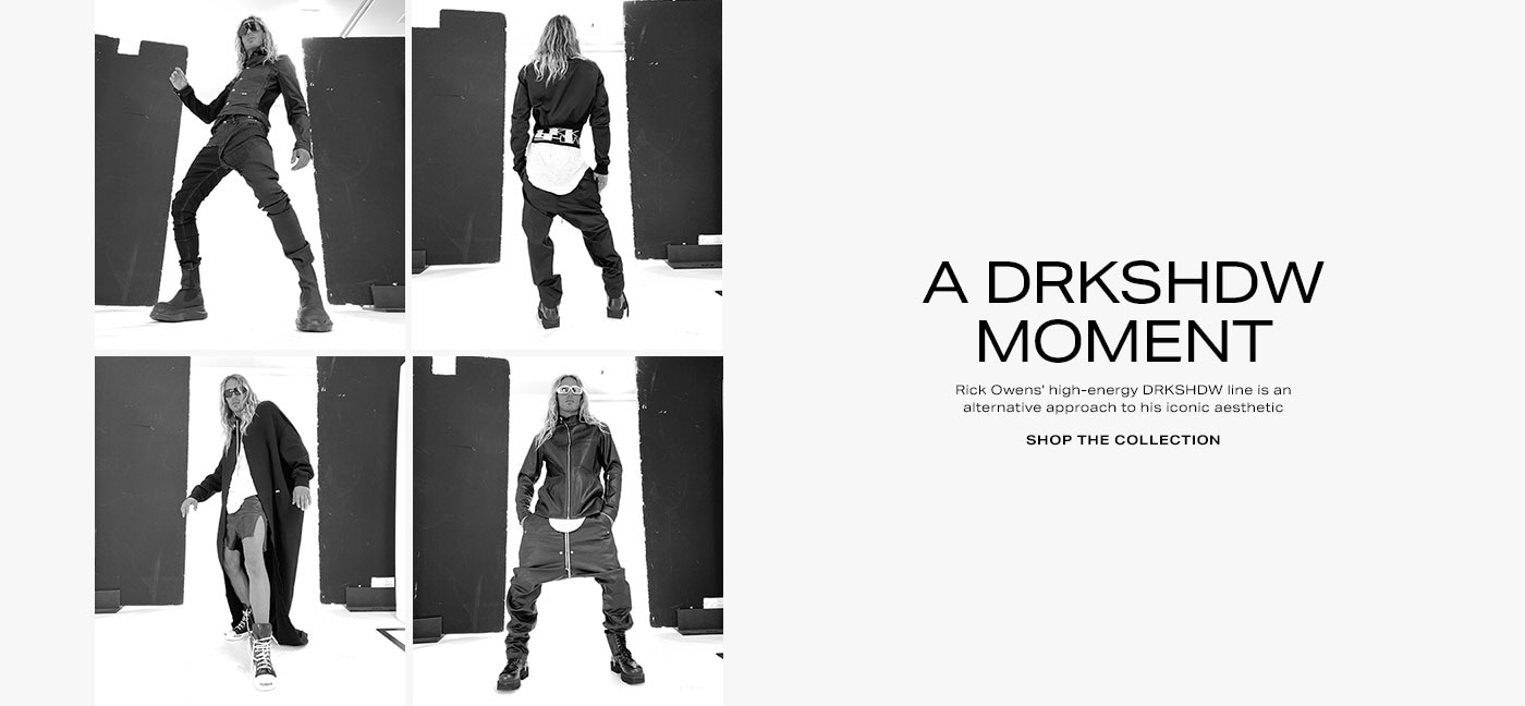 A DRKSHDW Moment. Rick Owens\' high-energy DRKSHDW line is an alternative approach to his iconic aesthetic. Shop the collection.