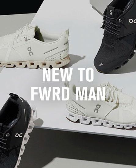 New to FWRD Man