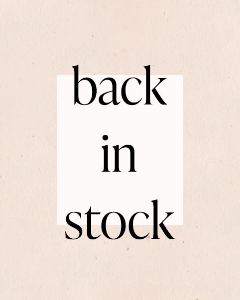 Back In Stock. We know you've missed your favorites + now they're back! Grab them while you can!
